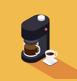 coffee maker machine with coffee cup isometric vector image vector image