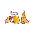 hands with beer glass bottle toasting vector image vector image
