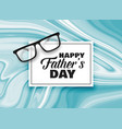 happy fathers day card design background vector image