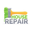 logo home repair and realistic brush on white vector image vector image