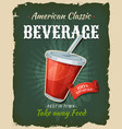 retro fast food beverage poster vector image