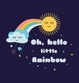 text oh hello little rainbow magic kids poster vector image vector image