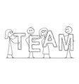 cartoon of business people holding word team vector image vector image