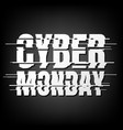 cyber monday deals design vector image vector image
