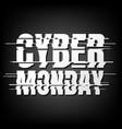 cyber monday deals design vector image vector image