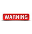 Warning red 3d square button isolated on white vector image vector image