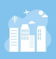 cityscape airplane air balloon skyline vector image