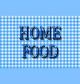 home food cooking lettering design vector image