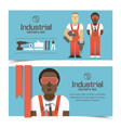 industrial banners with workmen vector image vector image