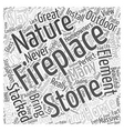 stacked stone fireplace Word Cloud Concept vector image vector image