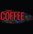 the ins and outs of coffee text background word vector image vector image