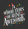 74 years birthday and anniversary celebration typo vector image vector image