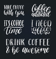 handwritten coffee phrases set quotes vector image