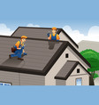 roofer working on the roof vector image