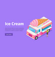ice cream truck in isometric projection vector image