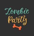 zombie party halloween poster vector image vector image