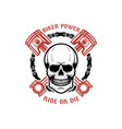 biker power ride or die human skull with crossed vector image