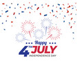 independence day with fireworks and confetti vector image vector image