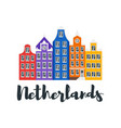 netherlands traditional houses vector image vector image