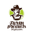 farm products logo or label farmer icon vector image vector image