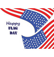 happy flag day 5 vector image vector image
