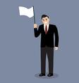 Businessman holds white flag of surrender vector image vector image