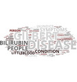 gilberts disease and its signs text background vector image vector image