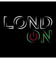 T shirt typography graphics neon London city vector image vector image
