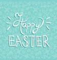 easter greeting card quote on holiday background vector image vector image