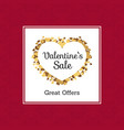 valentines sale great offers vector image vector image