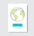22 april earth day greeting card hand drawn vector image vector image