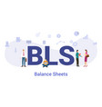 bls balance sheets concept with big word or text vector image vector image