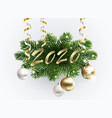 golden 2020 text on fur-tree branches vector image