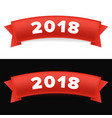 happy new year 2018 new year red ribbon with vector image vector image