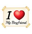 I love my boyfriend vector image vector image
