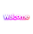 Pink welcome sign on white background