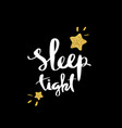 sleep tight lettering for poster vector image vector image