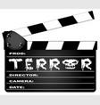 terror clapperboard vector image vector image