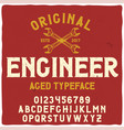 vintage label typeface named engineer vector image vector image