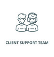 client support team line icon client vector image vector image