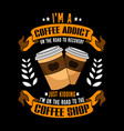 i am a coffee addict on road to recovery just vector image