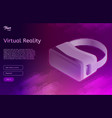 isometric virtual reality concept vr headset vector image