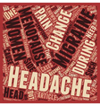 Menopause and Headaches text background wordcloud vector image vector image