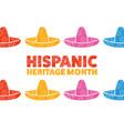 national hispanic heritage month september 15 vector image vector image