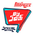 big sale bubble with best price and special offer vector image