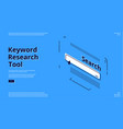 keyword research tool banner with search line vector image vector image