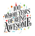 100 years birthday and anniversary celebration typ vector image vector image