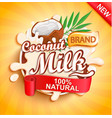 coconut milk label splash natural and fresh vector image