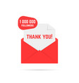 red open envelope with 1000000 followers or vector image