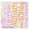 Autism A Brief Overview text background wordcloud vector image vector image